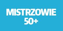 MISTRZOWIE-50+